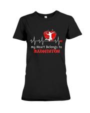 My Heart Belongs To Badminton Premium Fit Ladies Tee thumbnail