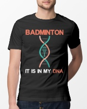Badminton - It Is In My DNA Classic T-Shirt lifestyle-mens-crewneck-front-13