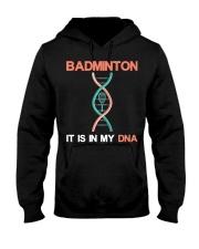 Badminton - It Is In My DNA Hooded Sweatshirt thumbnail
