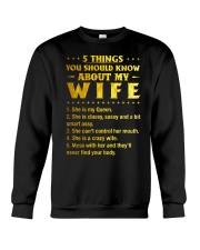 5 Things You Should Know About My Wife Crewneck Sweatshirt thumbnail