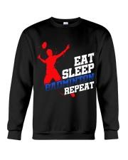 Eat Sleep Badminton Repeat Crewneck Sweatshirt thumbnail
