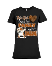 This Girl love her family and her bulldog Premium Fit Ladies Tee thumbnail