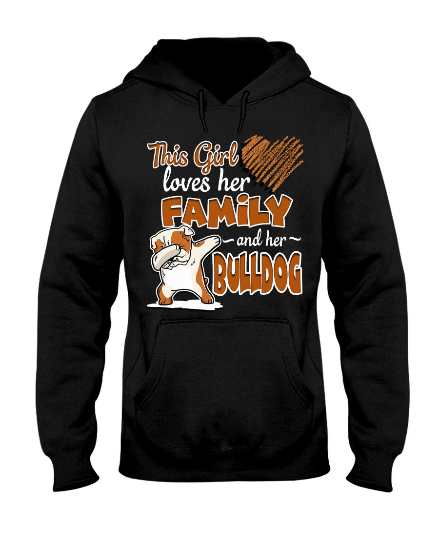 This Girl love her family and her bulldog Hooded Sweatshirt