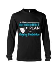 I Will Be Playing Badminton Long Sleeve Tee thumbnail