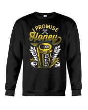 I Promise Honey This Is My Last Beer Crewneck Sweatshirt thumbnail