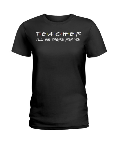 Teacher I Will Be There For You