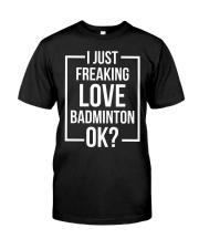 I Just Freaking Love Badminton Premium Fit Mens Tee thumbnail