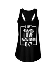 I Just Freaking Love Badminton Ladies Flowy Tank thumbnail