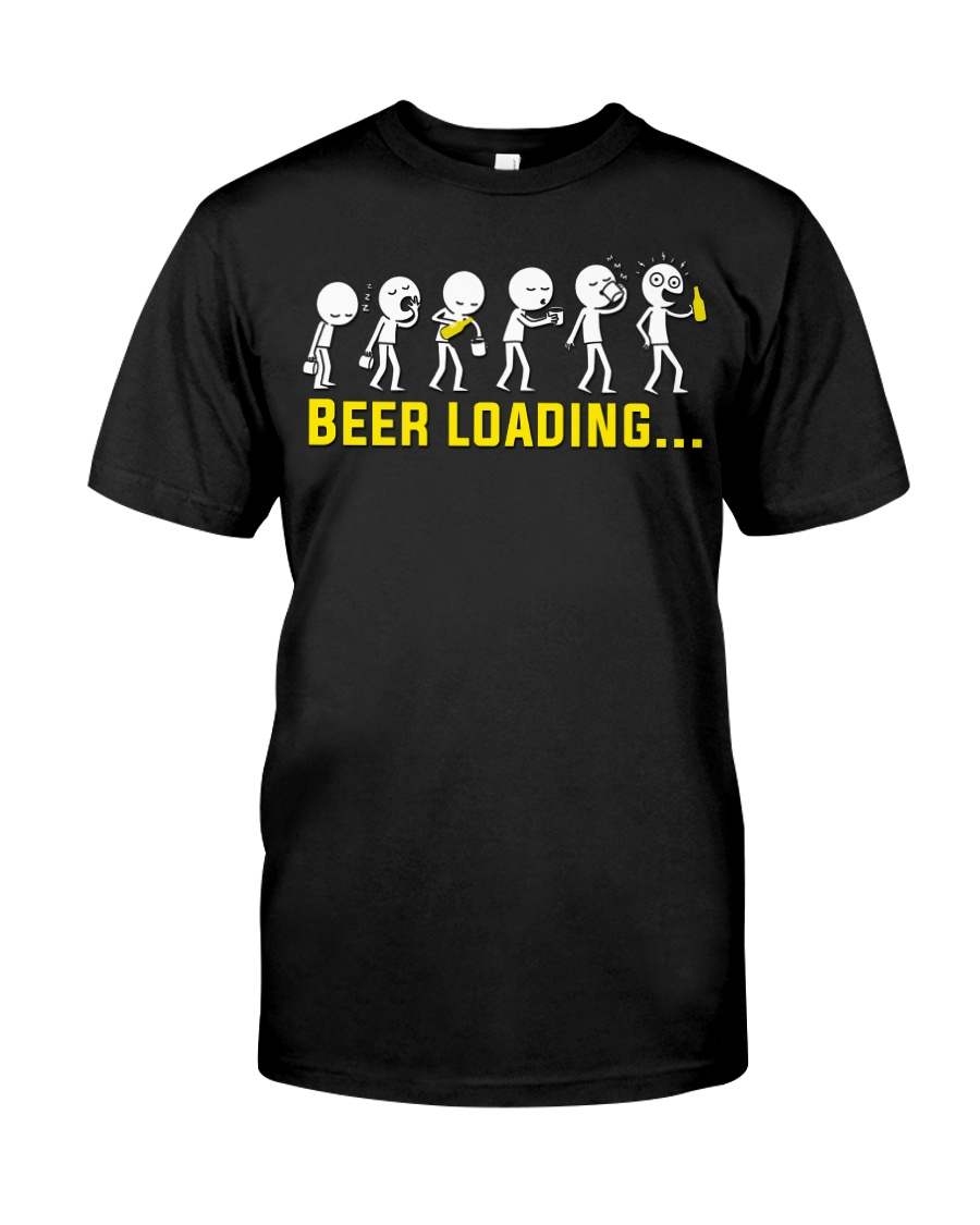 Beer Loading Classic T-Shirt