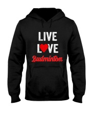 Live Love Badminton Hooded Sweatshirt thumbnail