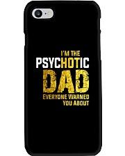 Im The PsycHOTic Dad Phone Case thumbnail
