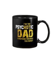Im The PsycHOTic Dad Mug thumbnail