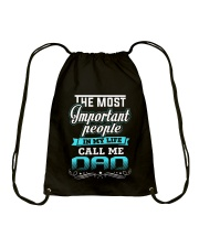 The Most Important People Call Me Dad Drawstring Bag thumbnail
