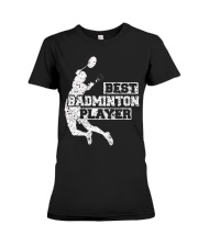 Best Badminton Player Premium Fit Ladies Tee thumbnail