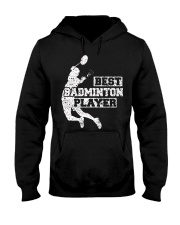 Best Badminton Player Hooded Sweatshirt thumbnail