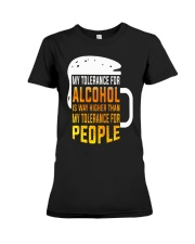 My Tolerance For Alcohol Premium Fit Ladies Tee thumbnail