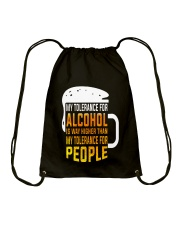 My Tolerance For Alcohol Drawstring Bag thumbnail