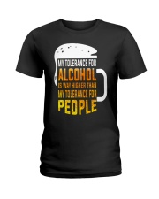 My Tolerance For Alcohol Ladies T-Shirt thumbnail