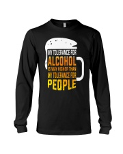 My Tolerance For Alcohol Long Sleeve Tee thumbnail