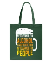 My Tolerance For Alcohol Tote Bag thumbnail