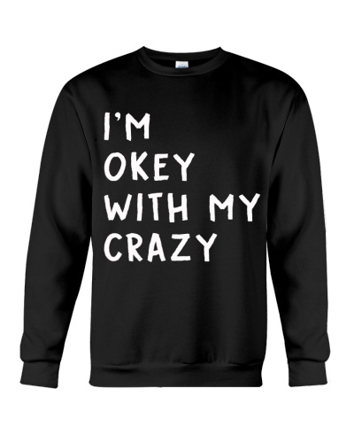 I Am Okey With My Crazy