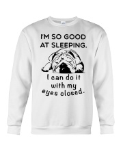 I AM SO GOOD AT SLEEPING Crewneck Sweatshirt tile