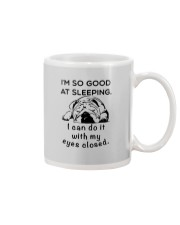 I AM SO GOOD AT SLEEPING Mug thumbnail