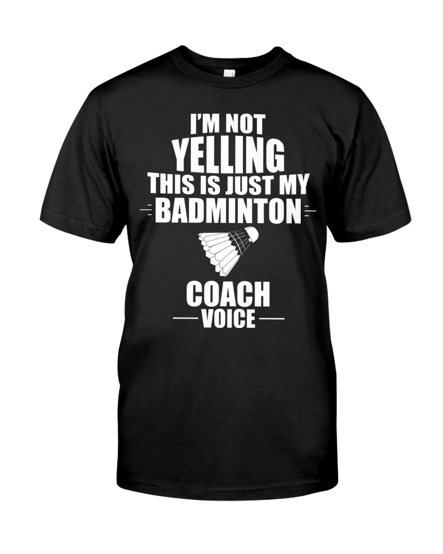 This Is Just My Badminton Coach Voice Classic T-Shirt