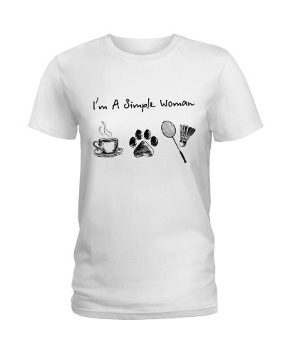 I Am A Simple Woman -  Badminton V2