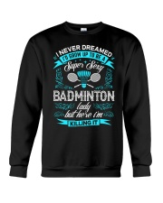 Super Sexy Badminton Lady Crewneck Sweatshirt thumbnail