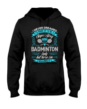 Super Sexy Badminton Lady Hooded Sweatshirt thumbnail