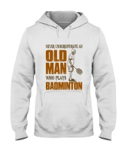 Old Man Who Plays Badminton Hooded Sweatshirt thumbnail