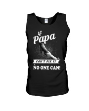 If Papa can't fix it no one cant  Unisex Tank thumbnail