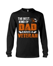 The Best Kind Of Dad Raises A Veteran Long Sleeve Tee thumbnail