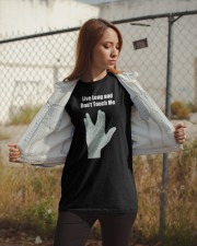 Live Long and Don't Touch Me Classic T-Shirt apparel-classic-tshirt-lifestyle-07