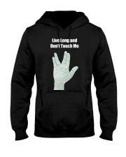 Live Long and Don't Touch Me Hooded Sweatshirt thumbnail