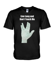 Live Long and Don't Touch Me V-Neck T-Shirt thumbnail