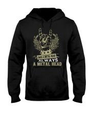 Once a Metal head always a Metal head Hooded Sweatshirt thumbnail