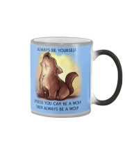 Always be yourself unless you are a WOLF Color Changing Mug thumbnail