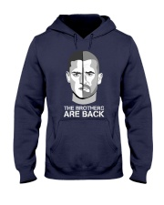 The Brothers Are Back Hooded Sweatshirt front