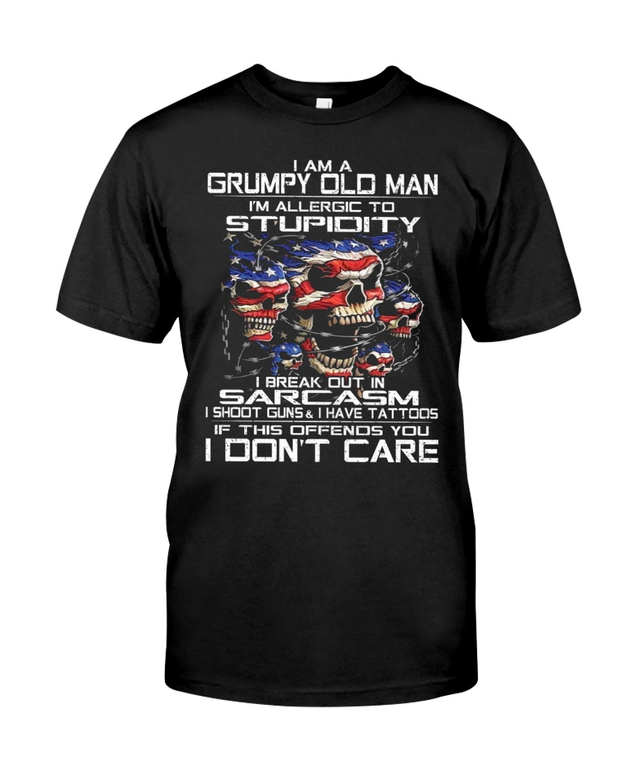 I Am a Grumpy Old Man I Am Allergic To Stupidity Classic T-Shirt