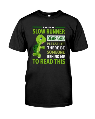 Turtles I Am A Slow Runner Funny Turtle's Running