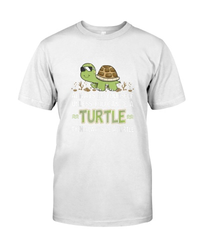 Turtles Always Be Yourself