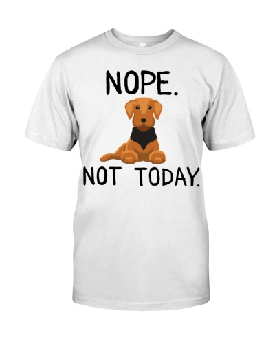 Airedale Terrier Nope Not To Day