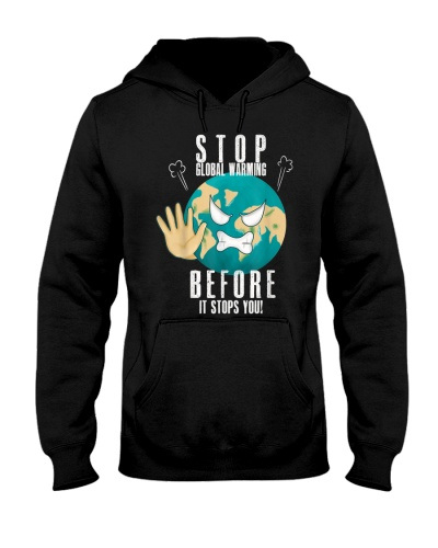 Earth Day Stop Global Warming Before It Stops You