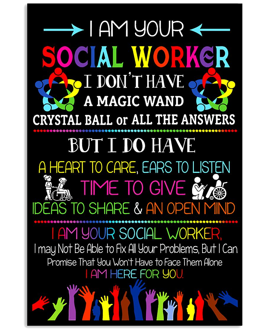 I Am Your Social Worker 11x17 Poster