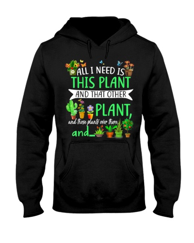 All I Need Is This Plant Garden