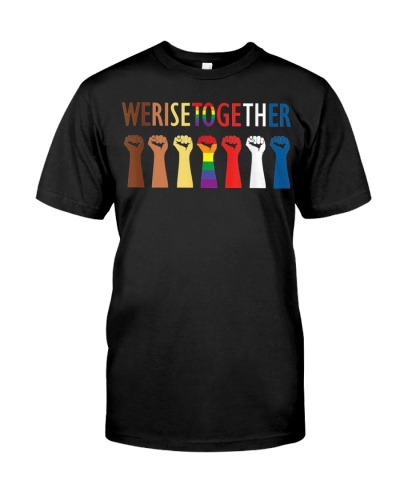 We Rise Together Equality Social Justice