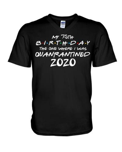 My 75th Birthday Where I Was Quarantined