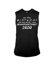 My 71th Birthday Where I Was Quarantined Sleeveless Tee thumbnail
